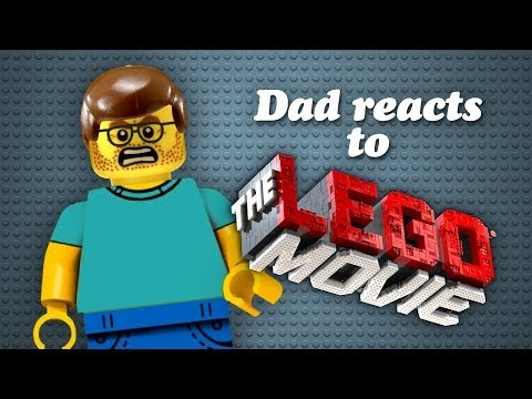 DAD REACTS TO THE LEGO MOVIE