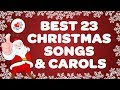 Best Christmas Songs and Carols Playlist with Lyrics