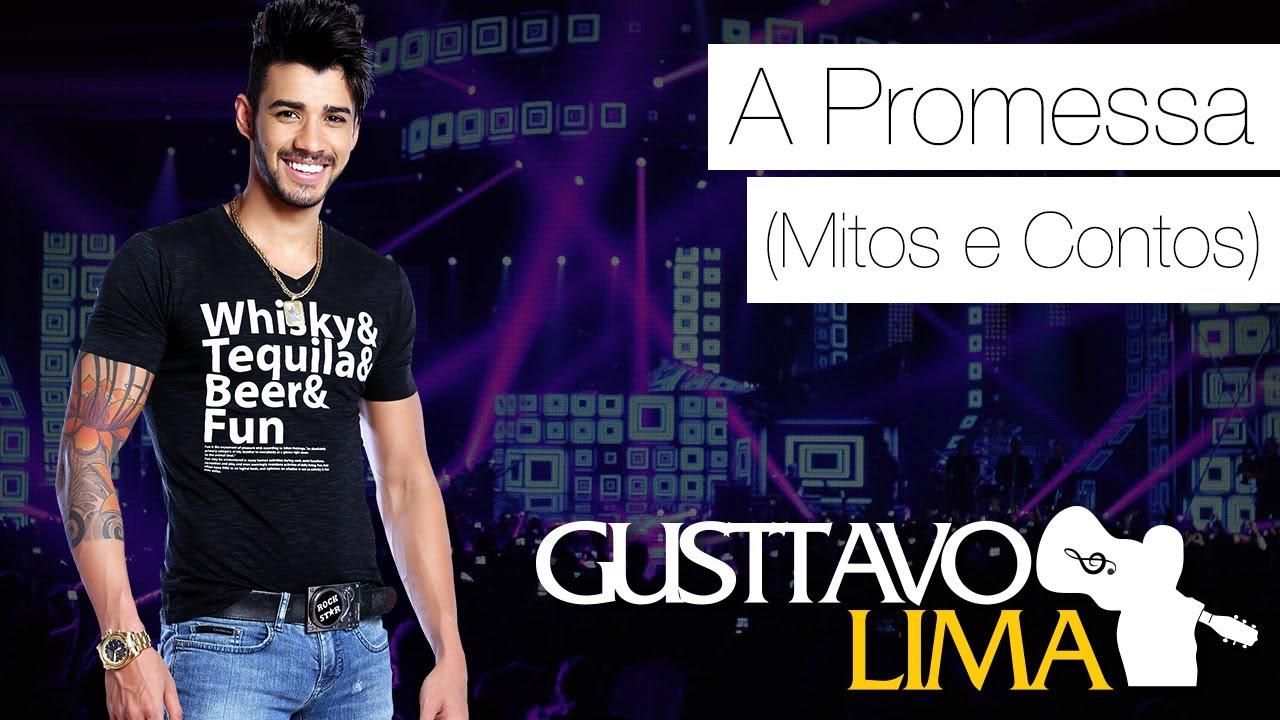 Gusttavo Lima — A Promessa (Mitos e Contos) — [DVD Ao Vivo Em São Paulo] (Clipe Oficial)