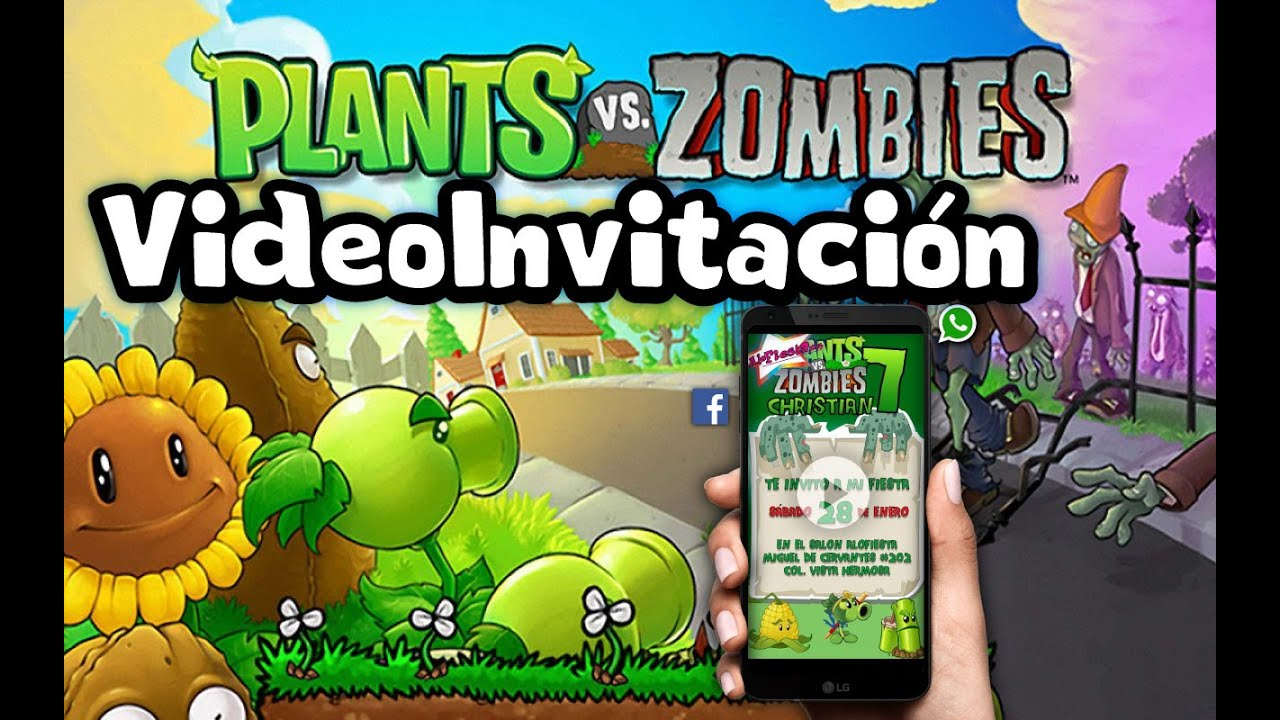 Video Invitación Plantas Vs Zombies