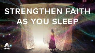Strengthen Your Faith & Overcome Fear 🦁 Christian Sleep Meditation To Awaken Spiritual Power