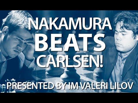 Nakamura Finally Beats Carlsen After 30 Games! (IM Valeri Lilov)