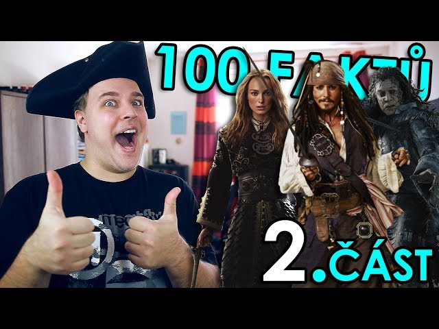 100 FAKTŮ SPECIÁL - Piráti z Karibiku 2. ČÁST