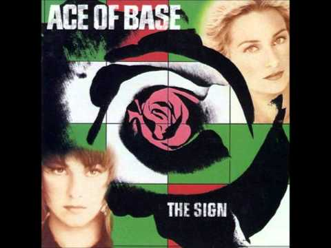 Ace Of Base  The Sign  04  The Sign