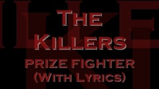 The Killers - Prize Fighter (With Lyrics)