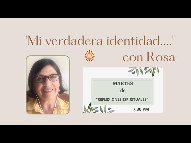 Spanish: Mi Verdadera identidad - con Rosa