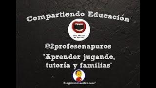 """Compartiendo Educación #24 - @2profesenapuros """""""