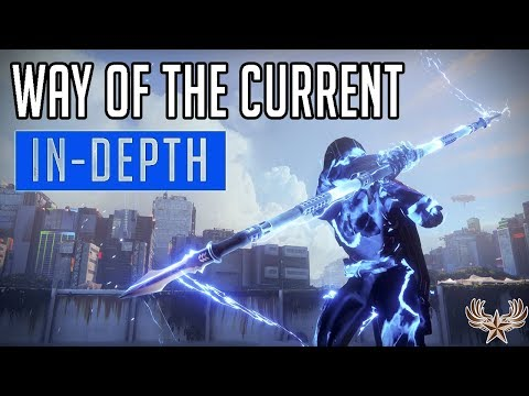 Way Of The Current In-Depth Guide (Deflect Arcstrider Subclass)