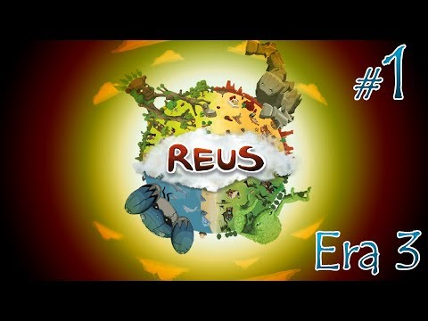 Reus Era 3 - #1 - The One Great Village