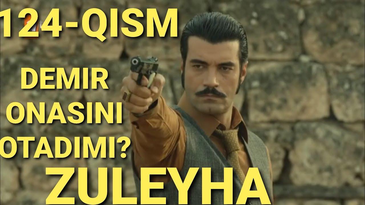 ZULEYHA 124 - QISM O'ZBEK TILIDA(TURK SERIALI) # ЗУЛЕЙХА 124 - КИСМ УЗБЕК ТИЛИДА (ТУРК СЕРИАЛИ)