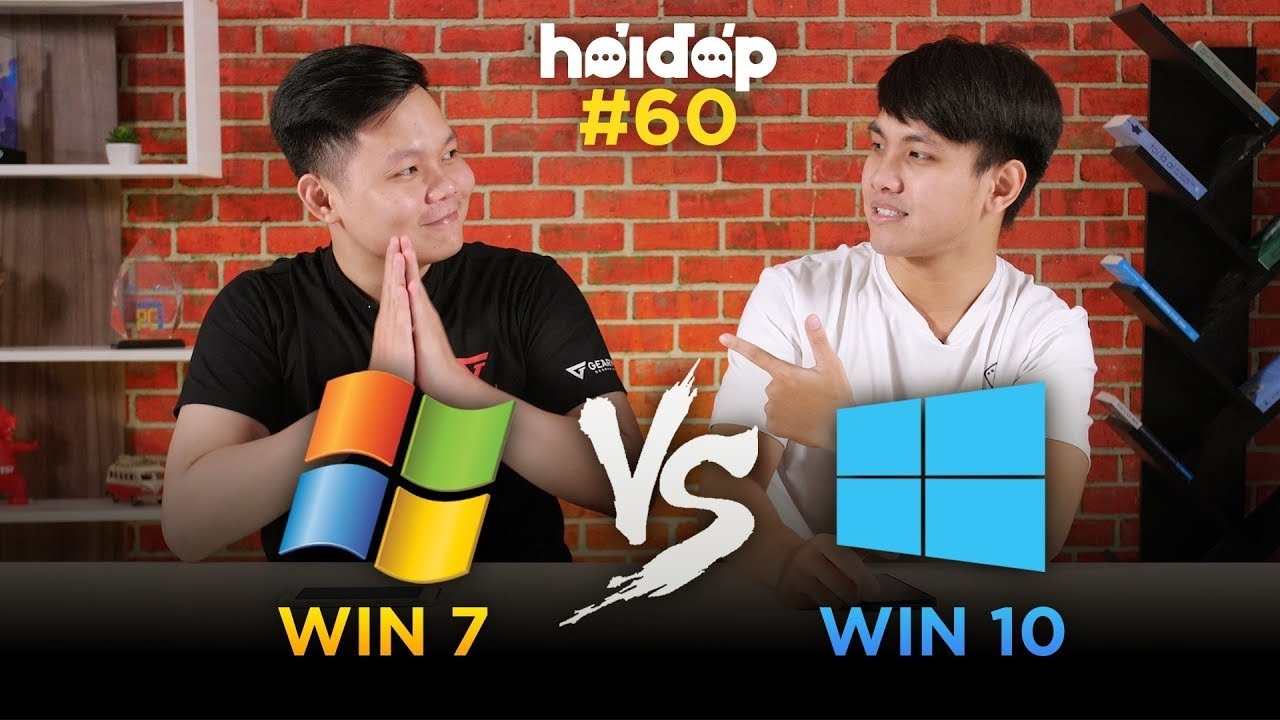 GEARVN Hỏi đáp 60: Nên dùng Windows 10 hay Windows 7?