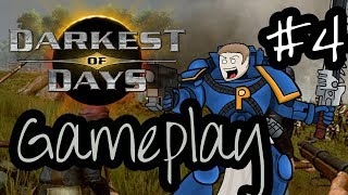 Darkest Of Days Game Play - Episode 4 - I Have A Secret Weapon