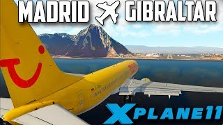 X PLANE 11 // APROXIMACION PELIGROSA ¿GO AROUND? // MADRID - GIBRALTAR //