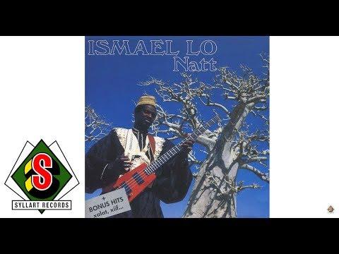 Ismaël Lô - Tadieu Bone (audio)