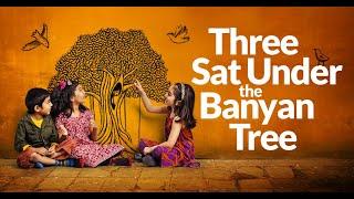 Three Sat Under the Banyan Tree: Trailer
