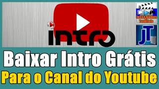 Baixar Intro Vinheta Grátis para os Vídeo do Youtube