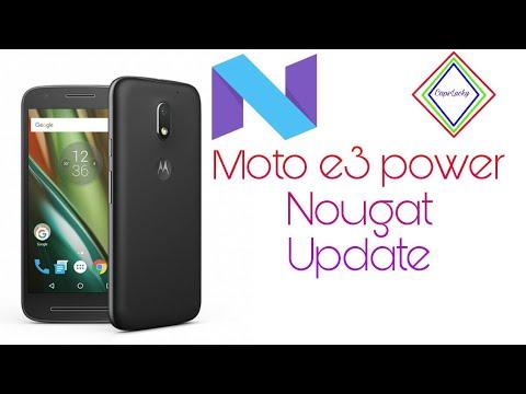 Moto e3 power official nougat update..