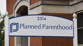 Planned Parenthood Under Fire For Fetal Tissue Disposal
