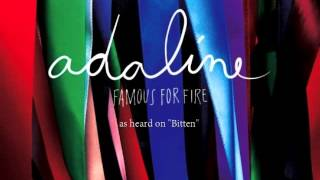 Adaline - Famous For Fire