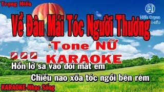 Về Đâu Mái Tóc Người Thương | karaoke Tone Nữ | Quang Lê - Cẩm Ly | về đâu mái tóc người thương Beat