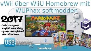 vWii über WiiU Homebrew WUPhax softmodden (2017). Wii & Gamecube Spiele von Festplatte starten