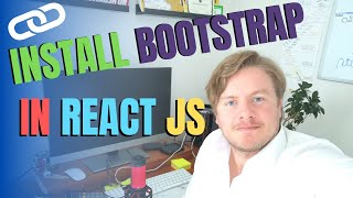 How To Install Bootstrap In React JS