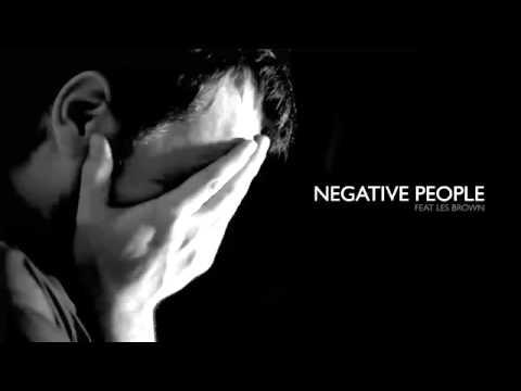 LES BROWN   NEGATIVE PEOPLE
