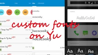 How to install custom fonts on Yu Yuphoria or Yureka without root