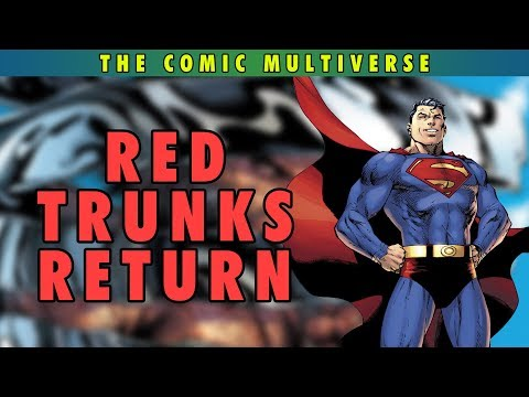 Red Trunks Return | The Comic Multiverse Ep.84