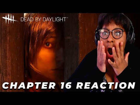 CHAPTER 16 REVEAL REACTION | Dead by Daylight |