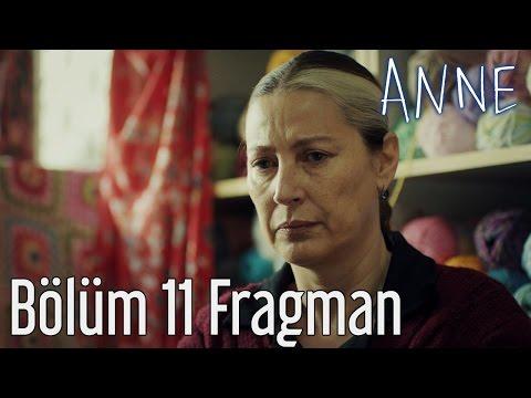 Anne 11. Bölüm Fragman