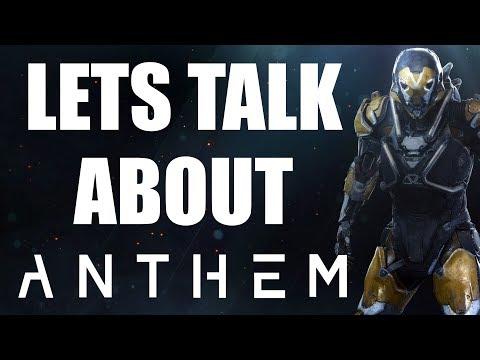 Let's Talk About Anthem...   Impressions after E3 2018