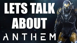 Let's Talk About Anthem... | Impressions after E3 2018