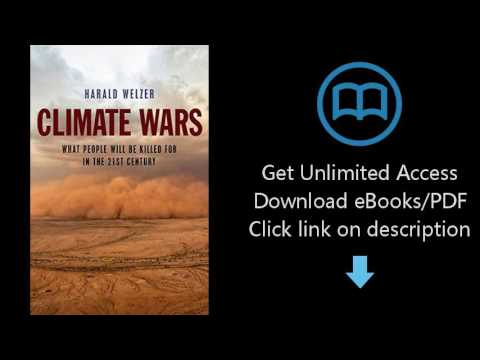 Download Climate Wars: What People Will Be Killed For in the 21st Century PDF