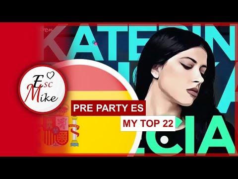 Eurovision 2019 PRE PARTY ES MADRID - MY TOP 22