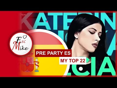 Eurovision 2019 PRE PARTY ES MADRID - MY TOP 22