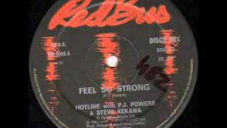 Hotline With P.J. Powers & Steve Kekana - Feel So Strong.flv