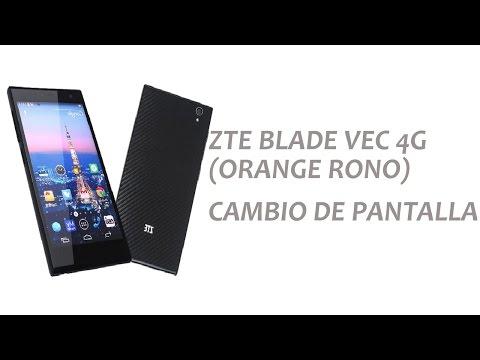 ZTE BLADE VEC 4G : ORANGE RONO - Cambio de Pantalla Completa| Teceuropa