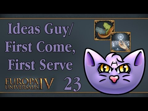 Let's Play - EU4 RoM - Ideas Guy - First Come, First Serve - 23