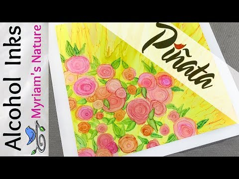 53] The PIÑATA Alcohol Ink Exciter Pack + ROSE Embellishment TUTORIAL