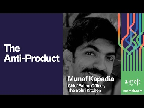 Zee MELT 2017 | Disruptive Marketing | Munaf Kapadia | The Anti-Product