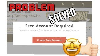 KICKASSTORRENTS.TO Create FREE Account Problem Tutorial [SOLVED]