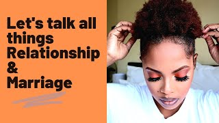 Chitchat GRWM, Marriage & Relationships| Dating for 10yrs with no commitment| South African Youtuber