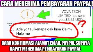 Cara menerima pembayaran PayPal, cara konfirmasi alamat email PayPal