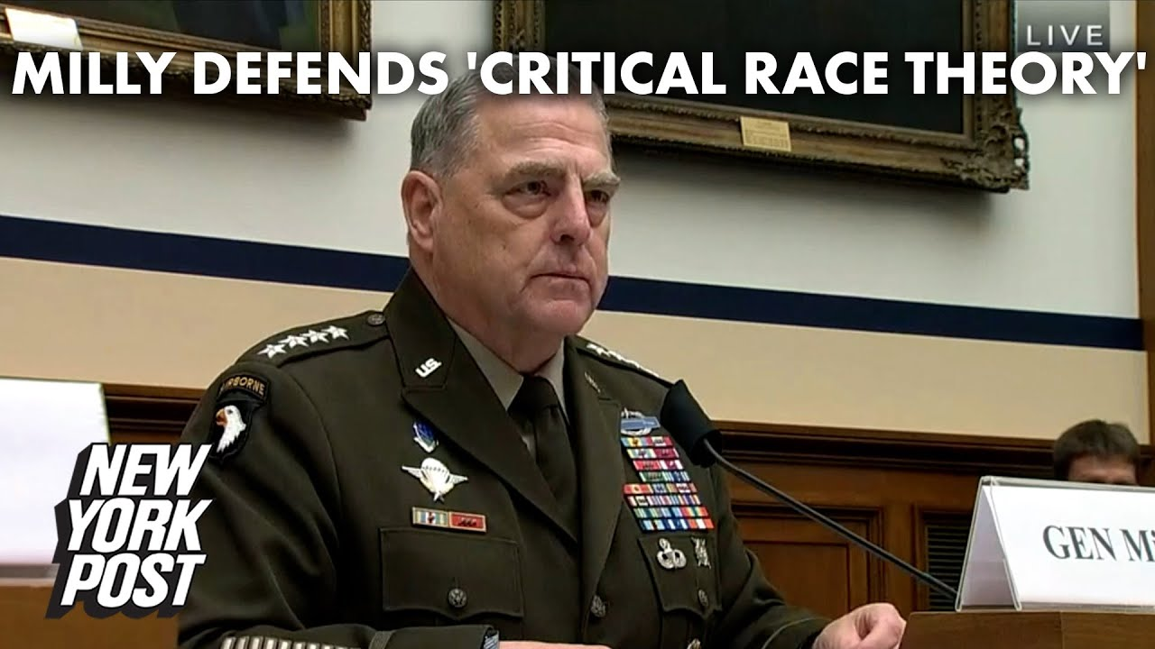 Gen. Mark Milley defends teaching 'critical race theory' at West Point | New York Post