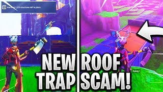 *NEW SCAM* ROOF TRAP SCAM! UNPATCHED (Scammer Gets Scammed) Fortnite Save The World