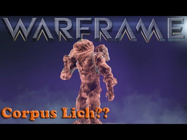 Warframe Corpus Liches Youtube