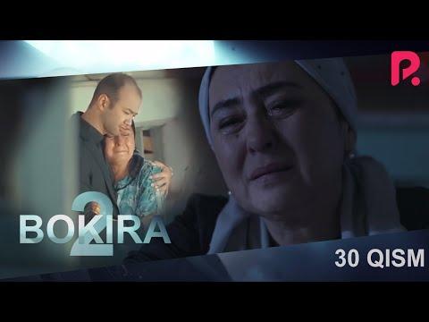 Bokira (2 fasl) (o'zbek serial) | Бокира (2 фасил) (узбек сериал) 30-qism #UydaQoling