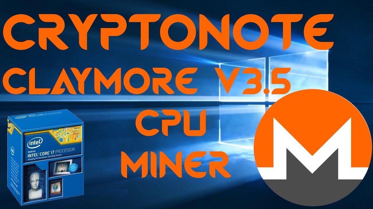Claymore's V3 5 Cryptonote CPU Miner For Windows & Monero Mining