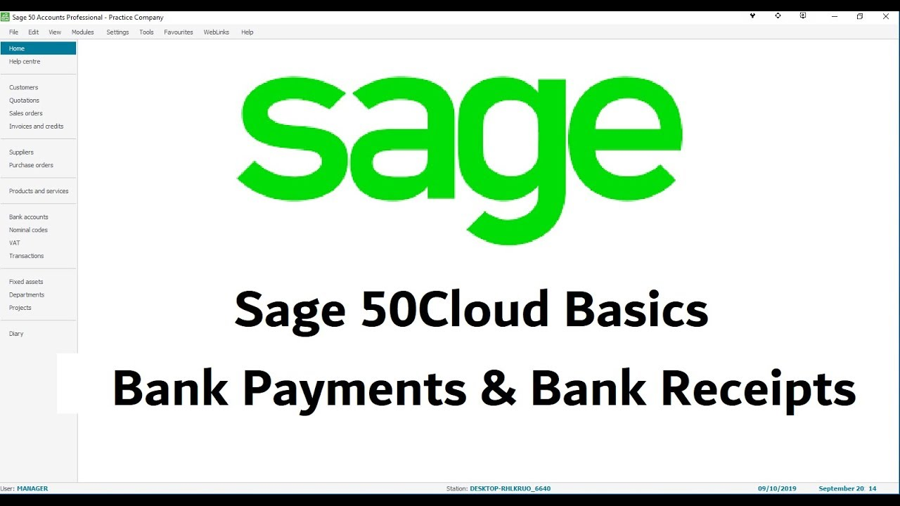 Sage 50Cloud Tutorial - Bank Payments & Receipts - Lesson 12